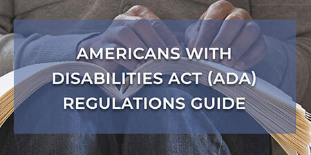 Americans with Disabilities Act (ADA) Regulations Guide