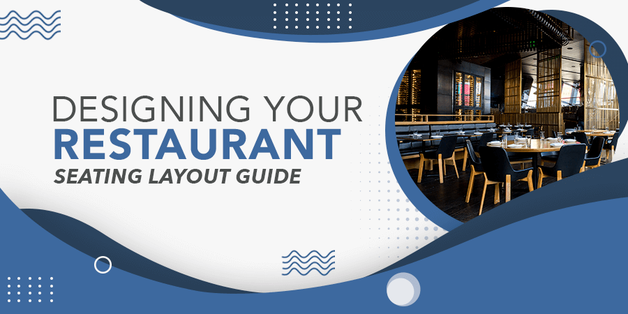 Designing Your Restaurant Seating Layout Banner