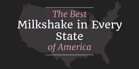 The Best Milkshake in Every State of America (Infographic)