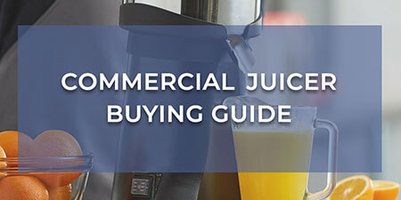 Commercial Juicer Buying Guide