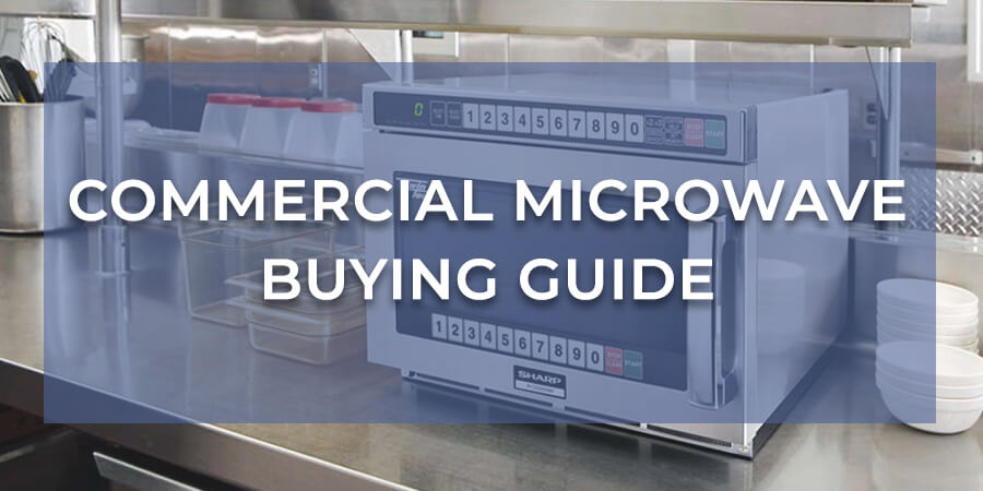 Commercial Microwave Buying Guide Banner