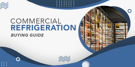 Commercial Refrigeration Buying Guide Thumbnail