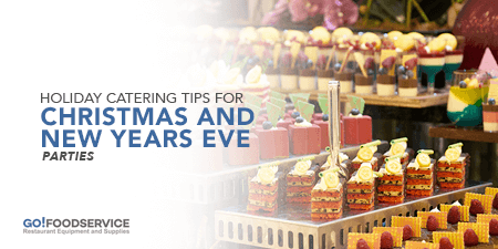 Holiday Catering Tips for Christmas and New Years Eve Parties