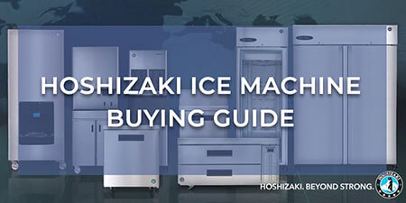 Hoshizaki Ice Machine Buying Guide