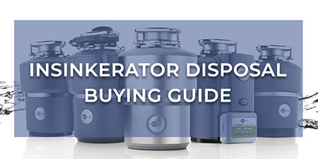Insinkerator Disposal Buying Guide