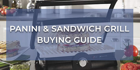 Panini & Sandwich Grill Buying Guide