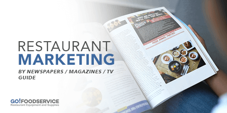Restaurant Marketing By Newspapers / Magazines / TV Guide