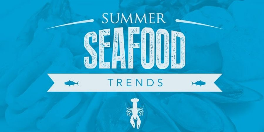 Tasty Summer Seafood Trends