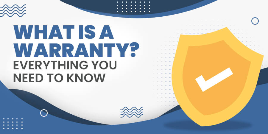 What is a Warranty? Banner